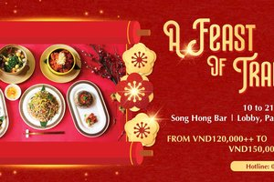 A Feast of Tradition @ Pan Pacific Hanoi